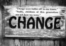 The Denial of Change: None can escape change