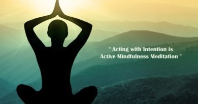 Acting with Intention. Active Mindfulness Meditation