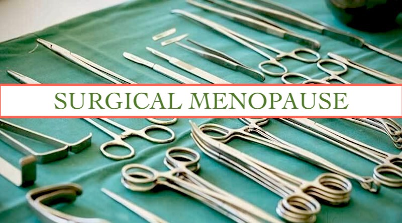 What is Surgical Menopause?