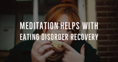 Meditation can help you overcome eating disorders