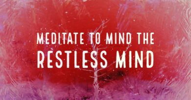 Meditation can restrain mind from restless thinking