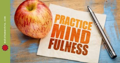 mindfulness exercises should be practiced everyday till mindfulness becomes natural